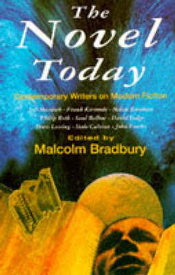 The Novel Today: Contemporary Writers on Modern Fiction (Paperback)