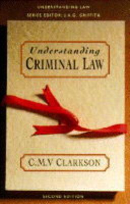 Understanding Criminal Law - Understanding Law (Paperback)