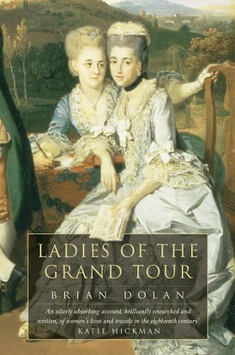 Ladies of the Grand Tour (Paperback)