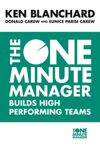 The One Minute Manager Builds High Performing Teams - The One Minute Manager (Paperback)