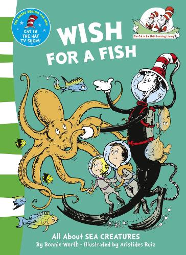 Wish For A Fish - The Cat in the Hat's Learning Library 2 (Paperback)