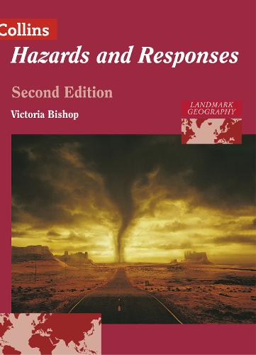 Landmark Geography Hazards and Responses - Collins A Level Geography (Paperback)