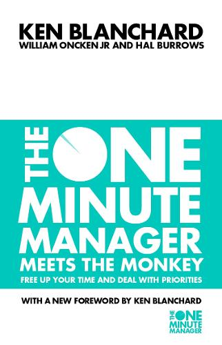 The One Minute Manager Meets the Monkey - The One Minute Manager (Paperback)