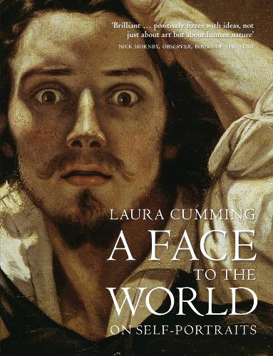 A Face to the World: On Self-Portraits (Paperback)