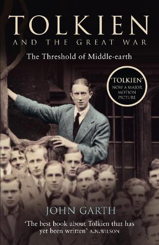 Tolkien and the Great War: The Threshold of Middle-Earth (Paperback)
