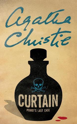 Curtain: Poirot'S Last Case - Poirot (Paperback)