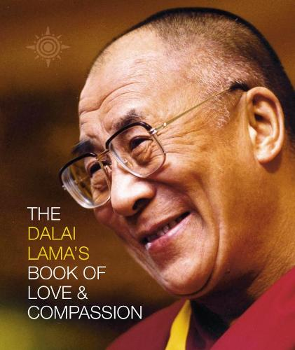 The Dalai Lama's Book of Love and Compassion (Paperback)