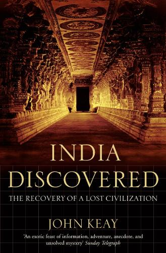India Discovered: The Recovery of a Lost Civilization (Paperback)