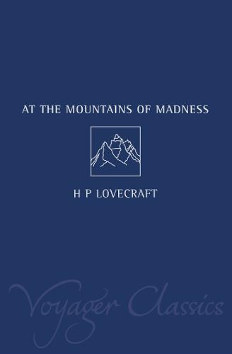 At the Mountains of Madness - Voyager Classics (Paperback)