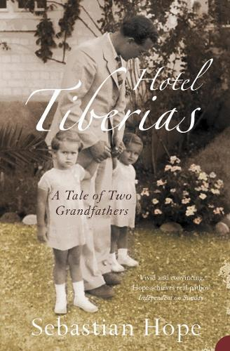 Hotel Tiberias: A Tale of Two Grandfathers (Paperback)