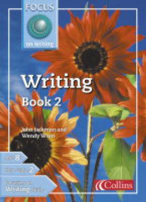 Writing - Focus on Writing S. Bk. 2 (Paperback)