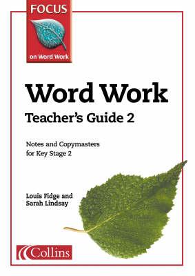 Word Work: Teacher's Guide Bk. 2 - Focus on Word Work S. (Paperback)