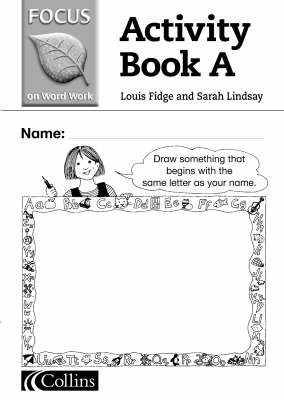 Word Work: Activity Book Bk. A - Focus on Word Work S. (Paperback)