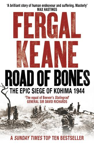 Road of Bones: The Epic Siege of Kohima 1944 (Paperback)