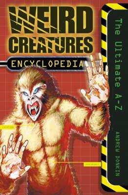 Weird Creatures Encyclopedia (Paperback)