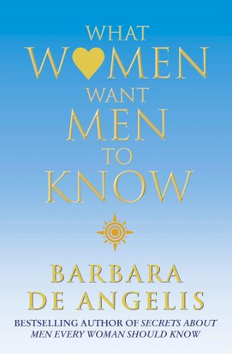What Women Want Men To Know (Paperback)