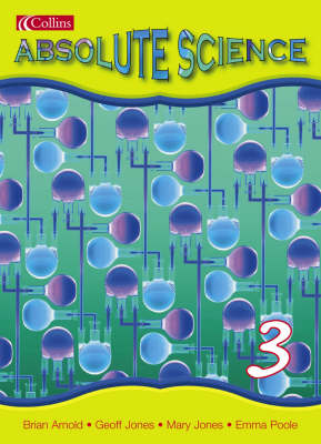 Absolute Science: Pupil Book 3 - Absolute Science S. (Paperback)