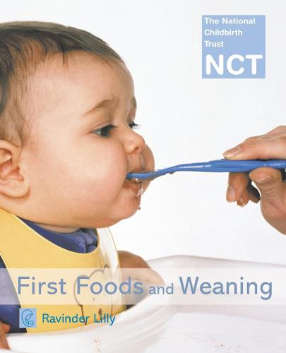 First Foods and Weaning - NCT (Paperback)
