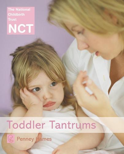 Toddler Tantrums - NCT (Paperback)