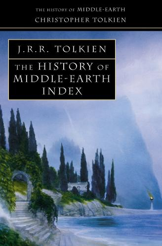 Index - The History of Middle-earth 13 (Paperback)