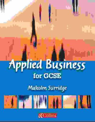 Applied Business for GCSE: Student Book - Vocational GCSE S. (Paperback)