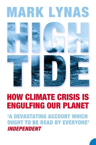 High Tide: How Climate Crisis is Engulfing Our Planet (Paperback)