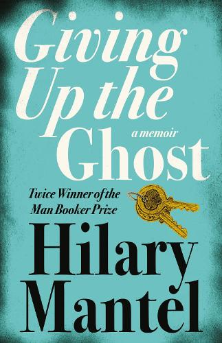 Giving up the Ghost: A Memoir (Paperback)