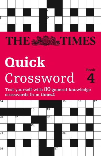 The Times Quick Crossword Book 4: 80 General Knowledge Puzzles from the Times 2 (Paperback)