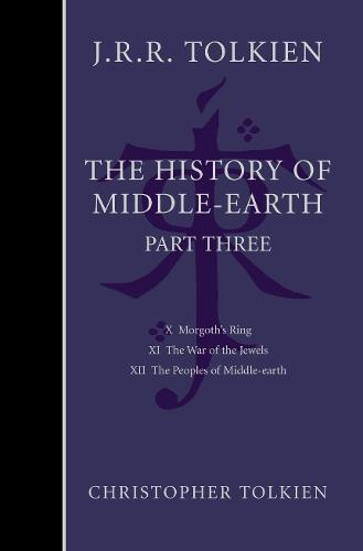 The History of Middle-earth: Part 3 (Hardback)