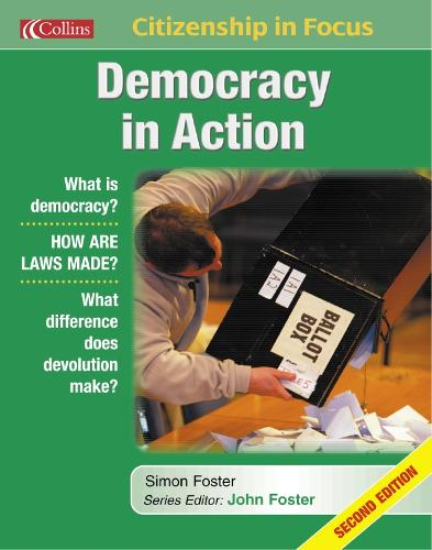 Democracy in Action - Citizenship in Focus (Paperback)
