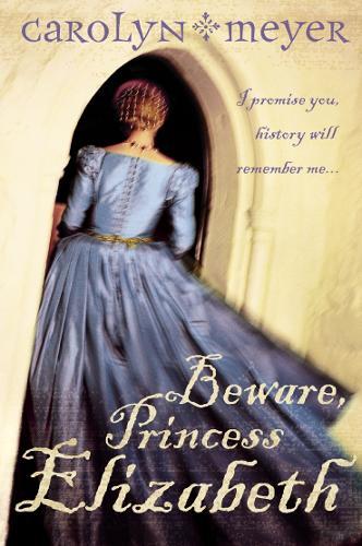 Beware, Princess Elizabeth (Paperback)