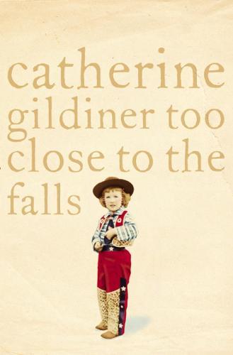 Too Close to the Falls: A Memoir (Paperback)