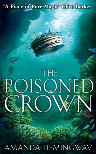The Poisoned Crown: The Sangreal Trilogy Three (Paperback)