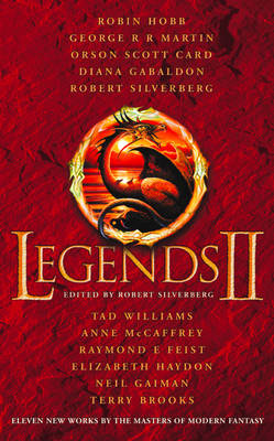 Legends 2: Eleven New Works by the Masters of Modern Fantasy (Paperback)