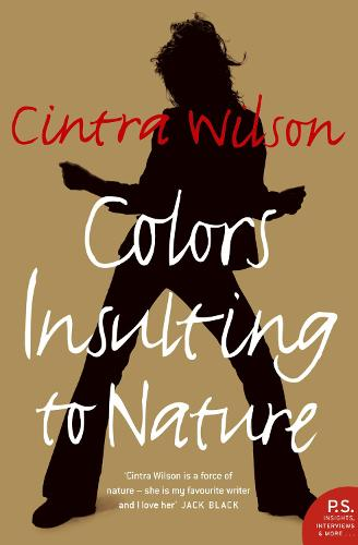 Colors Insulting to Nature (Paperback)