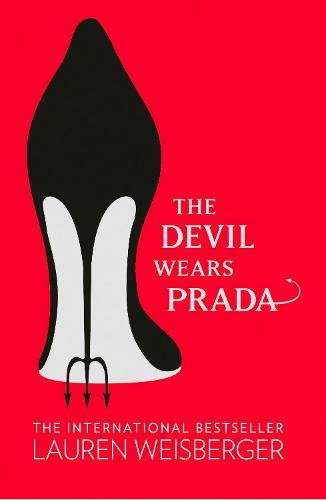 The Devil Wears Prada - The Devil Wears Prada Series Book 1 (Paperback)