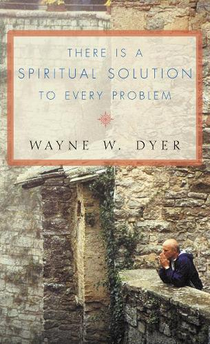 There Is a Spiritual Solution to Every Problem (Paperback)