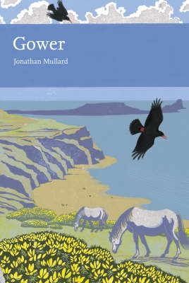 Gower - Collins New Naturalist Library No. 99 (Hardback)