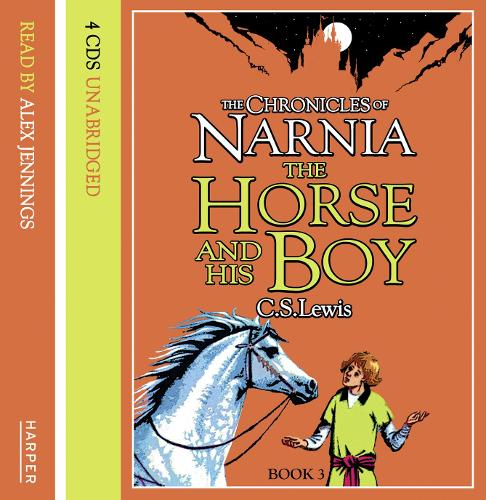 The The Horse and His Boy: The Horse and His Boy Complete & Unabridged - The Chronicles of Narnia 3 (CD-Audio)
