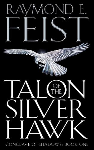 Talon of the Silver Hawk - Conclave of Shadows 1 (Paperback)