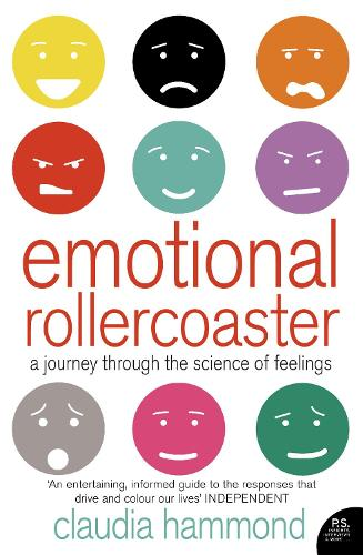 Emotional Rollercoaster: A Journey Through the Science of Feelings (Paperback)