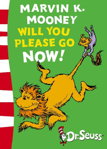 Marvin K. Mooney will you Please Go Now!: Green Back Book - Dr. Seuss - Green Back Book (Paperback)