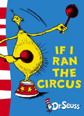 If I Ran the Circus: Yellow Back Book - Dr. Seuss - Yellow Back Book (Paperback)