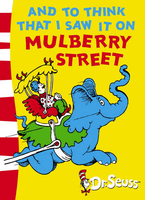 And To Think That I Saw It On Mulberry Street: Green Back Book - Dr. Seuss - Green Back Book (Paperback)