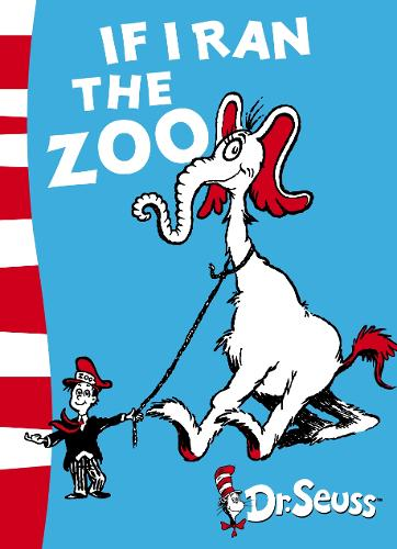 If I Ran the Zoo: Yellow Back Book - Dr. Seuss - Yellow Back Book (Paperback)