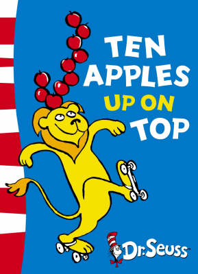 Ten Apples Up on Top: Green Back Book - Dr. Seuss - Green Back Book (Paperback)