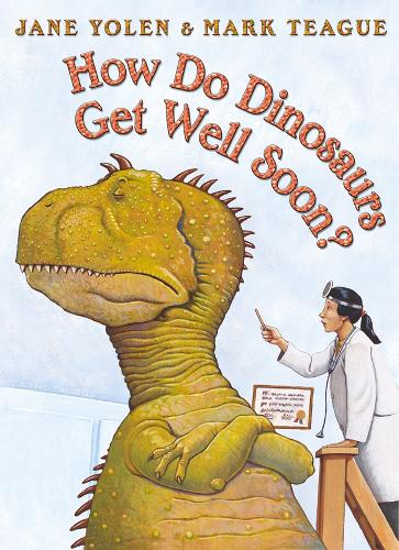 How Do Dinosaurs Get Well Soon? (Paperback)