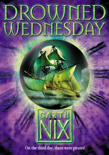 Drowned Wednesday - The Keys to the Kingdom 3 (Paperback)