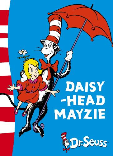 Daisy-Head Mayzie: Yellow Back Book - Dr. Seuss - Yellow Back Book (Paperback)