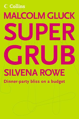 Supergrub: Dinner-Party Bliss on a Budget (Paperback)